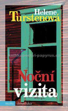 Helene Turstenová: Noční vizita cena od 178 Kč
