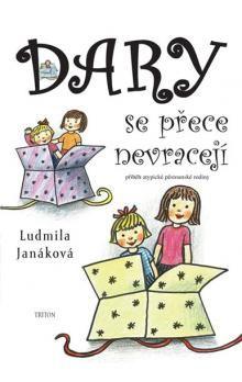 Ludmila Janáková: Dary se přece nevracejí cena od 118 Kč
