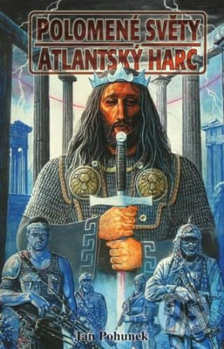Jan Pohunek: Polomené světy - Atlantský harc cena od 99 Kč