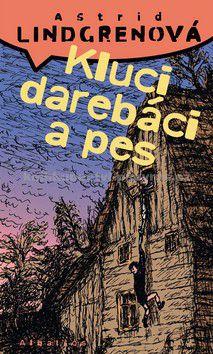 Astrid Lindgren: Kluci darebáci a pes cena od 0 Kč