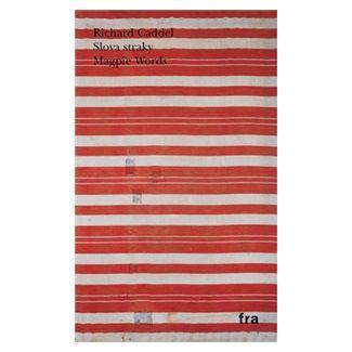 Richard Caddel: Slova Straky cena od 114 Kč