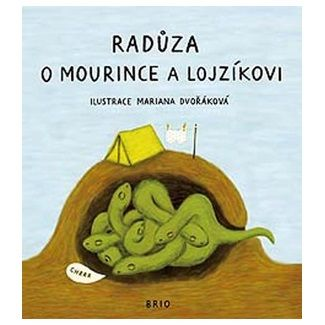 Mariana Dvořáková, Radůza: O Mourince a Lojzíkovi cena od 87 Kč
