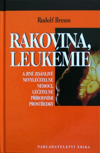 Rudolf Breuss: Rakovina, leukemie cena od 198 Kč