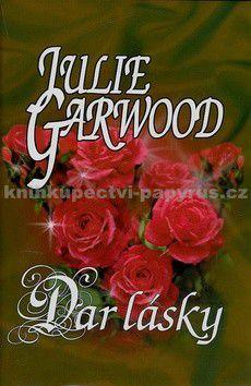 Julie Garwood: Dar lásky cena od 177 Kč
