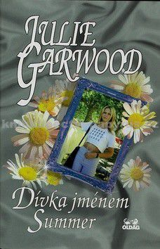 Julie Garwood: Dívka jménem Summer cena od 59 Kč