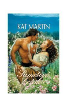 Kat Martin: Sametová kráska cena od 177 Kč