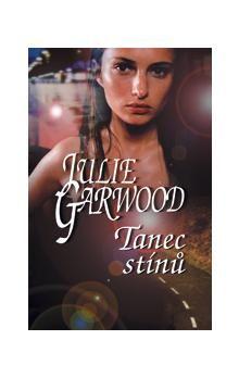 Julie Garwood: Tanec stínů cena od 177 Kč