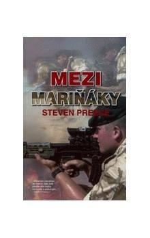 Steven Preece: Mezi mariňáky cena od 128 Kč