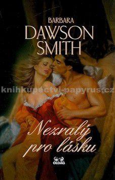 Barbara Dawson Smith: Nezralý pro lásku cena od 0 Kč