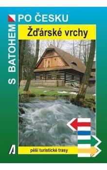 Petr Bělaška: Žďárské vrchy - S batohem po česku cena od 122 Kč