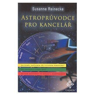 Susanne Reinecke: Astroprůvodce pro kancelář cena od 131 Kč
