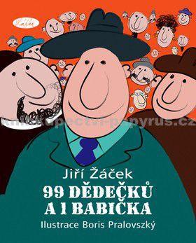 Jiří Žáček: 99 dědečků a 1 babička cena od 0 Kč