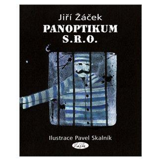 Pavel Skalník, Jiří Žáček: Panoptikum, s.r.o. cena od 100 Kč