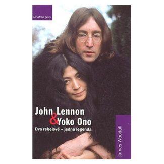 James Woodall: John Lennon a Yoko Ono cena od 152 Kč