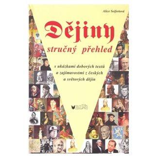 Alice Seifertová: Dějiny stručný přehled cena od 96 Kč