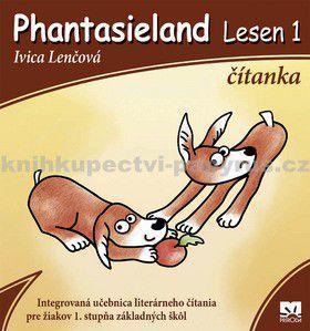 Ivica Lenčová: Phantasieland Lesen 1 čítanka cena od 0 Kč