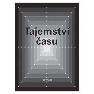 Petr Vokáč: Tajemství času cena od 139 Kč