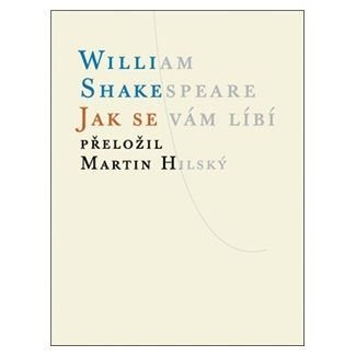 William Shakespeare: Jak se vám líbí cena od 105 Kč