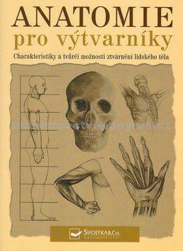 Tom Flint, Peter Stanyer: Anatomie pro výtvarníky cena od 171 Kč