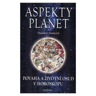 Vladimír Sládeček: Aspekty planet cena od 139 Kč