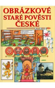Bohuslav Žárský: Obrázkové staré pověsti české cena od 129 Kč