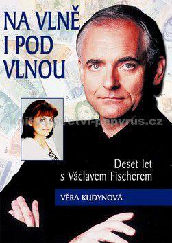 Věra Kudynová: Na vlně i pod vlnou cena od 0 Kč