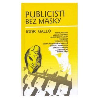 Igor Gallo, Tomáš Krčméry: Publicisti bez masky cena od 108 Kč
