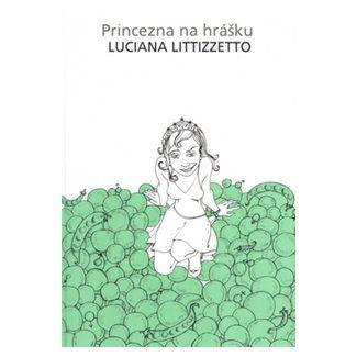 Luciana Littizzetto: Princezna na hrášku cena od 120 Kč