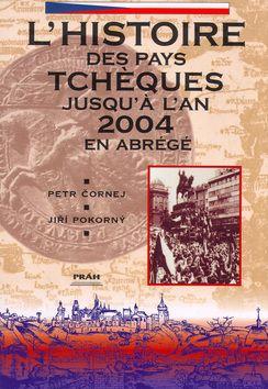 Petr Čornej: L´Histoire des pays Tschéques (francouzsky) cena od 164 Kč