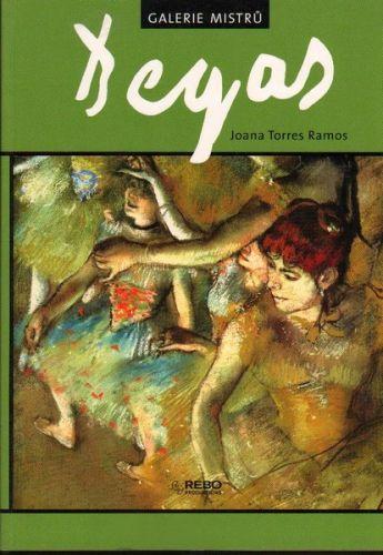 Joana Torres Ramos: Degas - Galerie mistrů cena od 99 Kč