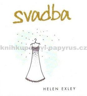 Helen Exley: Svadba cena od 162 Kč