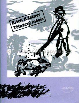 Erich Kästner: Třináctý měsíc cena od 98 Kč