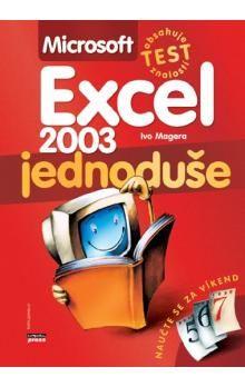 Ivo Magera: Microsoft Excel 2003 cena od 101 Kč