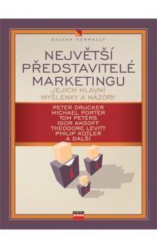 Sultan Kermally: Největší představitelé marketingu cena od 133 Kč
