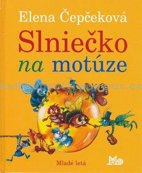 Elena Čepčeková: Slniečko na motúze cena od 127 Kč