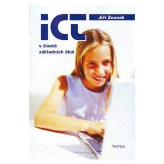 Jiří Zounek: ICT v životě základních škol cena od 107 Kč