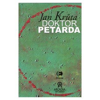 Jan Krůta: Doktor Petarda aneb Ten, který se postar cena od 109 Kč