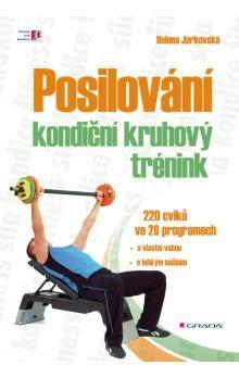 Helena Jarkovská: Posilování - kondiční kruhový trénink - 200 cviků ve 28 programech cena od 84 Kč