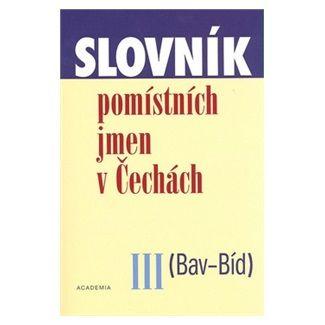 Jana Matúšová: Slovník pomístních jmen v Čechách III cena od 92 Kč