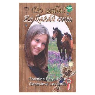 Christine Féret-Fleury: Za každú cenu cena od 114 Kč