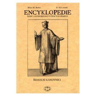 Milan Buben: Encyklopedie řádů a kongregací v českých zemích II.díl 1.sv. cena od 123 Kč