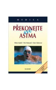 Viktor Kašák: Překonejte své astma - Viktor Kašák cena od 110 Kč