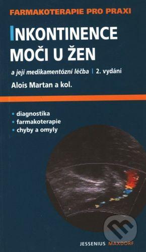 Alois Martan: Inkontinence moči u žen cena od 124 Kč