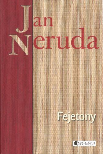 Jan Neruda: Fejetony cena od 39 Kč