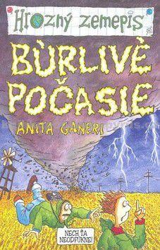Anita Ganeri: Búrlivé počasie - Hrozný zemepis cena od 116 Kč