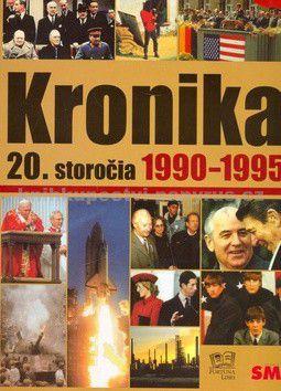Kronika 20. storočia 1990-1995 - 10. zväzok cena od 0 Kč
