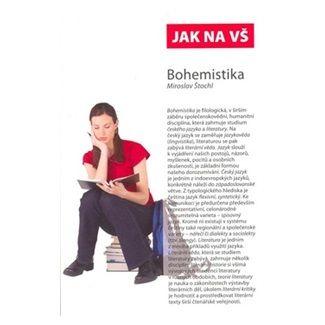 Miroslav Štochl: Jak na VŠ-Bohemistika cena od 98 Kč