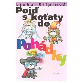 Ljuba Štíplová: Pojď s koťaty do pohádky cena od 128 Kč