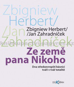 Zbigniew Herbert, Jan Zahradníček: Ze země pana Nikoho cena od 157 Kč