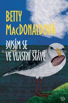 Betty MacDonald: Dusím se ve vlastní šťávě cena od 136 Kč
